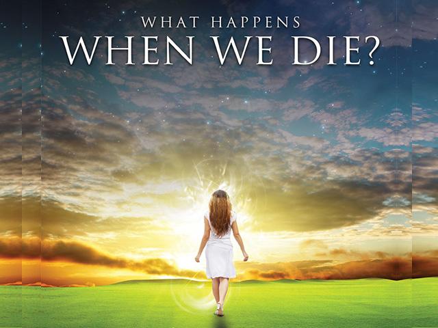 what-happens-when-we-die